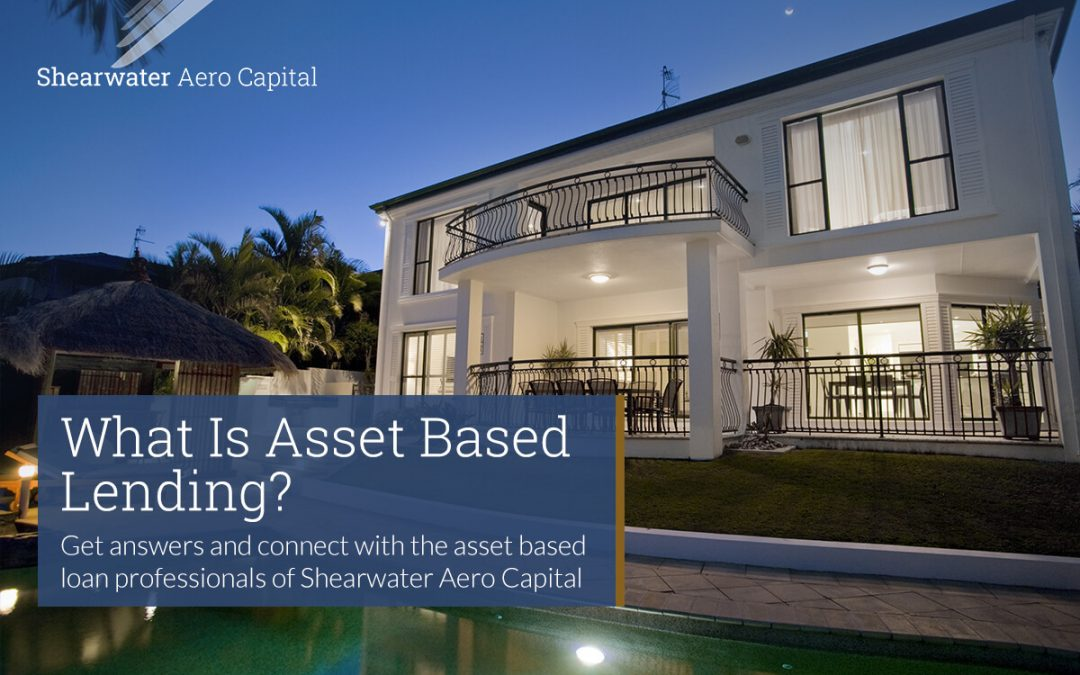 What Is Asset Based Lending?