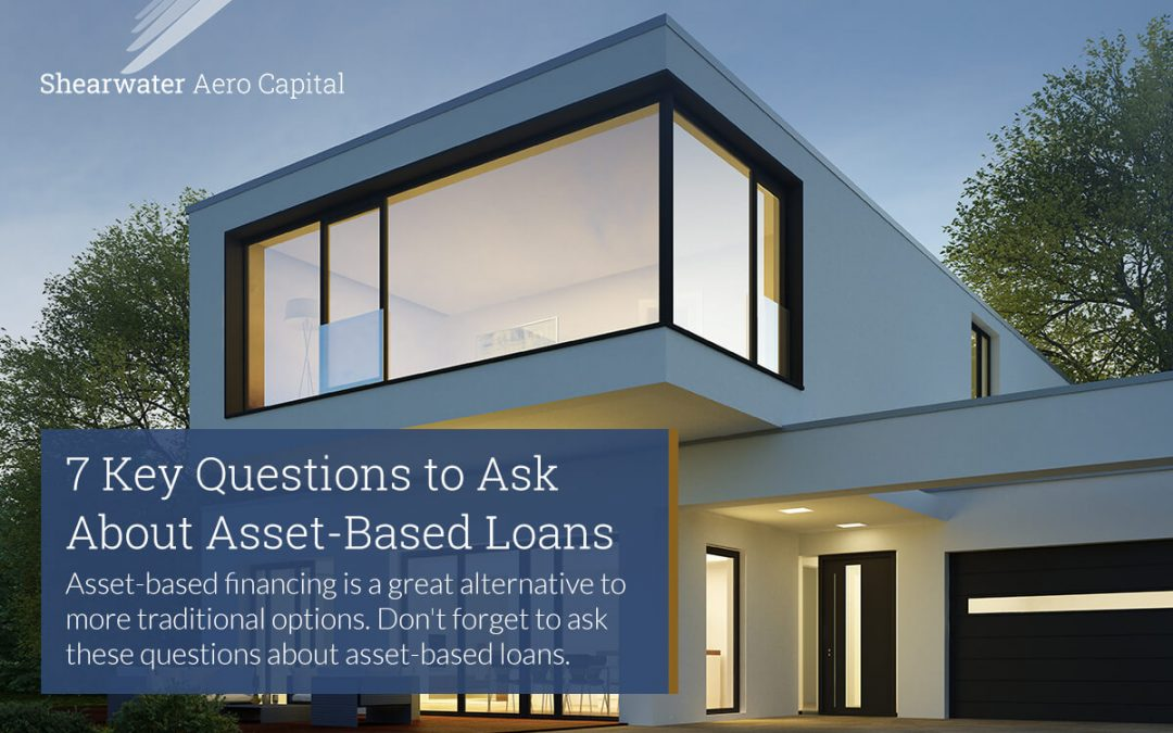 7 Key Questions to Ask About Asset-Based Loans